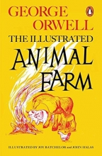 George,Orwell Animal Farm (illustrated Edition)