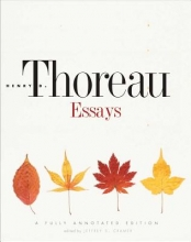 Thoreau, Henry Essays - An Annotated Edition