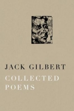 Gilbert, Jack Collected Poems