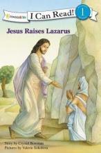 Bowman, Crystal Jesus Raises Lazarus