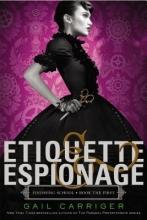 Carriger, Gail Etiquette & Espionage