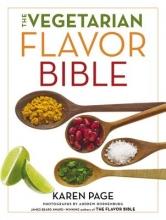 Karen Page The Vegetarian Flavor Bible