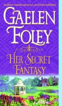 Foley, Gaelen Her Secret Fantasy