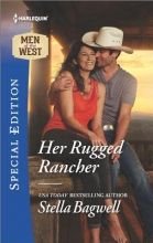 Bagwell, Stella Her Rugged Rancher