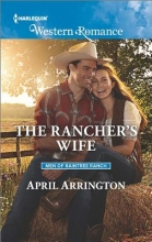 Arrington, April The Rancher`s Wife