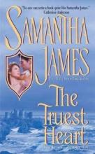 James, Samantha The Truest Heart