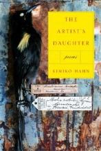 Kimiko Hahn The Artist`s Daughter