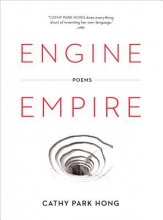 Hong, Cathy Park Engine Empire