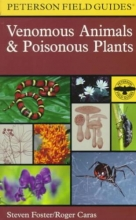 Caras, Roger A Peterson Field Guide to Venomous Animals and Poisonous Plants
