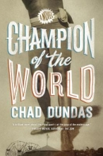 Dundas, Chad Champion of the World