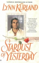 Kurland, Lynn The Stardust of Yesterday