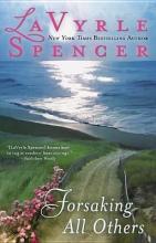Spencer, LaVyrle Forsaking All Others