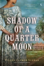 Schwab, Eileen Clymer Shadow of a Quarter Moon