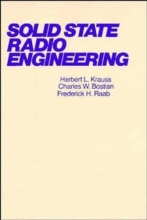 Krauss, Herbert L. Solid State Radio Engineering
