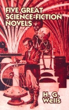 Wells, H. G. Five Great Science-Fiction Novels Set