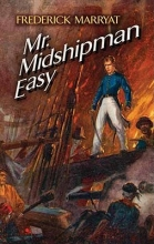 Marryat, Frederick Mr. Midshipman Easy