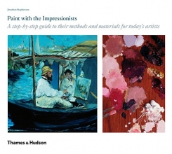 Stephenson, Jonathan Paint With the Impressionists