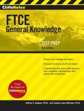 McCune, Sandra Luna Cliffsnotes FTCE General Knowledge Test, 3rd Edition