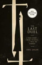 Eric Jager, The Last Duel. Movie Tie-In