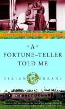 Terzani, Tiziano A Fortune-Teller Told Me