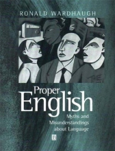 Ronald Wardhaugh Proper English