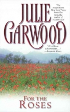 Garwood, Julie For the Roses