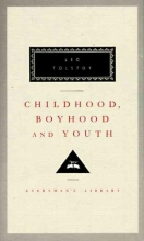 Tolstoy, Leo Childhood, Boyhood, and Youth