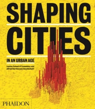 Ricky Burdett , Shaping Cities in an Urban Age