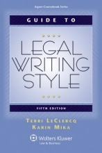 Leclercq, Terri,   Mika, Karin Guide to Legal Writing Style