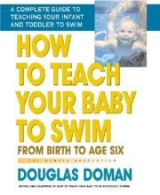 Doman, Douglas How to Teach Your Baby to Swim