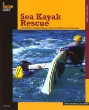 Schumann, Roger,   Shriner, Jan Sea Kayak Rescue