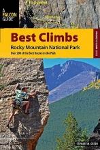 Stewart M. Green Best Climbs Rocky Mountain National Park