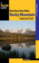 Dannen, Kent Best Easy Day Hikes Rocky Mountain National Park