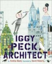 Beaty, Andrea Iggy Peck, Architect