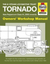 Geoff Smith The A1 Steam Locomotive Trust Tornado