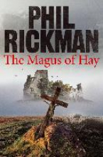 Rickman, Phil The Magus of Hay