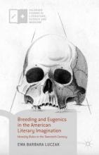 Luczak, Ewa Barbara Breeding and Eugenics in the American Literary Imagination