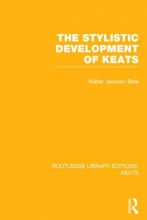 Bate, Walter Jackson Routledge Library Editions: Keats