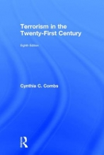 Combs, Cynthia C. Terrorism in the Twenty-First Century
