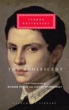 Dostoyevsky, Fyodor,   Volokhonsky, Larissa The Adolescent