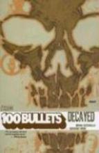 Azzarello, Brian,   Risso, Eduardo 100 Bullets Decayed