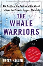 Heller, Peter The Whale Warriors