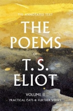 Eliot, T. S. The Poems of T. S. Eliot
