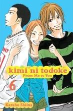 Shiina, Karuho Kimi Ni Todoke: from Me to You 6