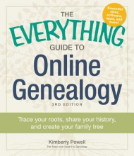 Powell, Kimberly The Everything Guide to Online Genealogy