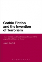 Crawford, Joseph Gothic Fiction and the Invention of Terrorism