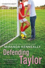 Kenneally, Miranda Defending Taylor