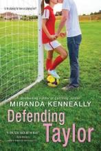 Miranda, Kenneally Defending Taylor