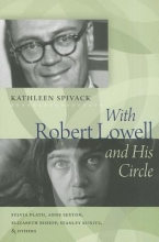 Spivack, Kathleen With Robert Lowell & His Circle