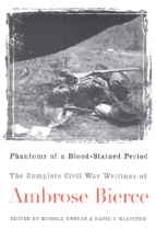 Bierce, Ambrose Phantoms of a Blood-Stained Period